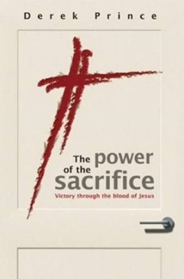 The Power Of The Sacrifice (Paperback)