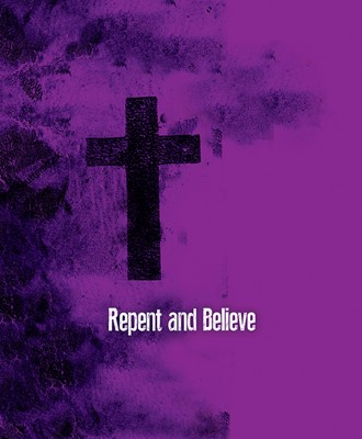 Repent and Believe Images Ash Wednesday Bulletin Large (Pkg (Bulletin)