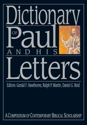 Dictionary Of Paul And His Letters (Hard Cover)