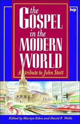 Gospel In The Modern World (Hard Cover)