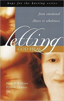 Letting God Heal (Paperback)