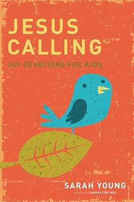 Jesus Calling: 365 Devotions For Kids (Hard Cover)
