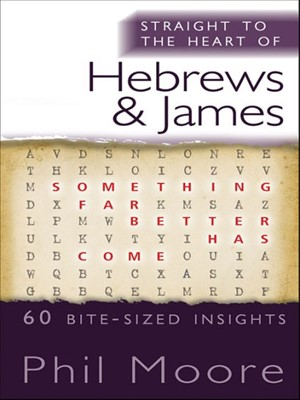 Straight To The Heart Of Hebrews And James (Digital)