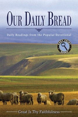 Our Daily Bread: Great Is Thy Faithfulness L/P (Paperback)