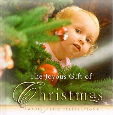 The Joyous Gift of Christmas (Hard Cover)