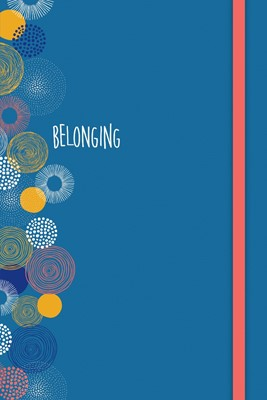 Belonging Journal (Hard Cover)