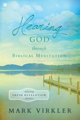 Hearing God Through Biblical Meditation (Paperback)