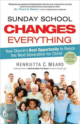Sunday School Changes Everything (Hard Cover)