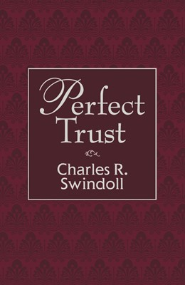 Perfect Trust (Hard Cover)