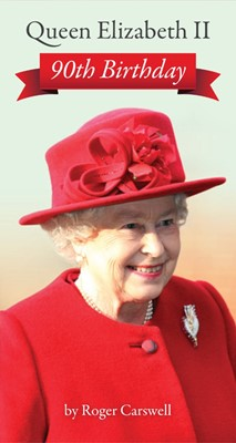 Queen Elizabeth II: 90th Birthday Tract (Tracts)