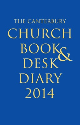 The Canterbury Church Book And Desk Diary 2014 (Hard Cover)