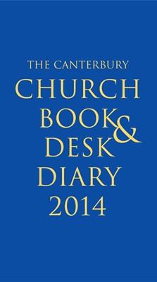 Canterbury Church Book and Desk Diary 2014, The - Loose-Leaf (Loose-leaf)