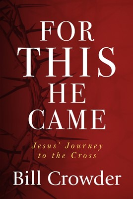 For This He Came (Paperback)