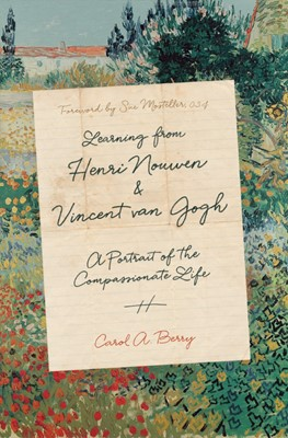 Learning From Henri Nouwen and Vincent van Gogh (Hard Cover)