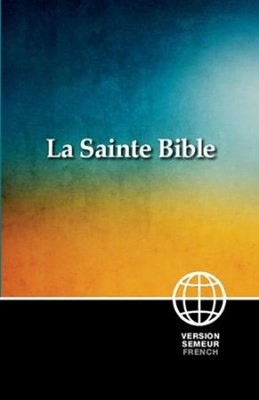 La Sainte Bible (French Bible) (Paperback)