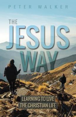 The Jesus Way (Paperback)