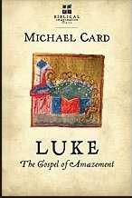 Luke: The Gospel Of Amazement (Paperback)