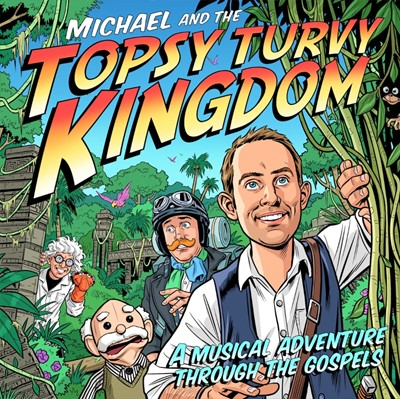 Michael and the Topsy Turvy Kingdom CD (CD-Audio)
