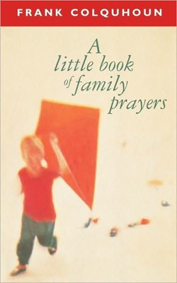 Little Book of Family Prayers, A (Paperback)