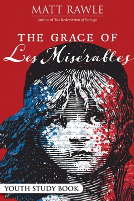 The Grace of Les Miserables Youth Study Book (Paperback)