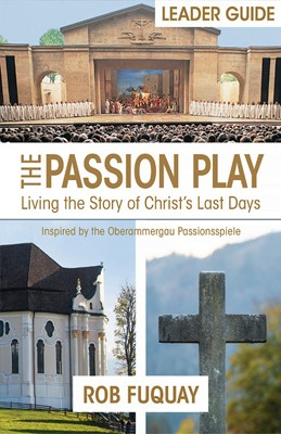 The Passion Play Leader Guide (Paperback)