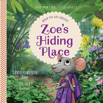 Zoe's Hiding Place (Hard Cover)