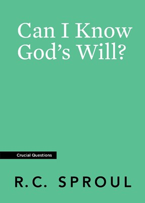 Can I Know God's Will? (Paperback)