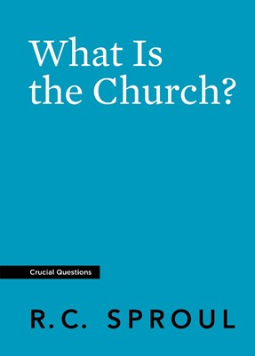 What Is the Church? (Paperback)