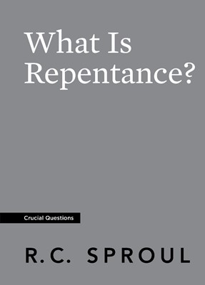 What Is Repentance? (Paperback)