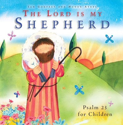 The Lord is My Shepherd (Hard Cover)