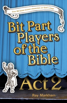Bit Part Players Of The Bible - Act 2 (Paperback)