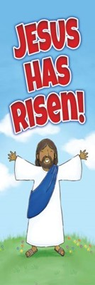 Jesus Has Risen! Bookmark (Pack of 25) (Bookmark)