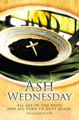 Ash Wednesday All are of Dust Bulletin (Pack of 100) (Bulletin)