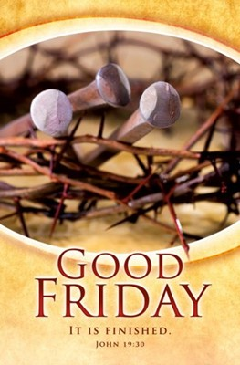 Good Friday It is Finished Bulletin (Pack of 100) (Bulletin)