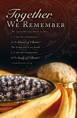 Together, We Remember Communion Bulletin (Pack of 100) (Bulletin)