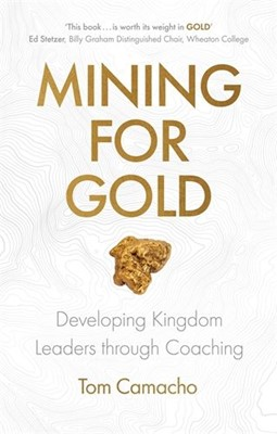Mining for Gold (Paperback)