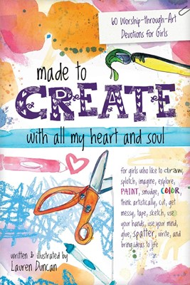 Made to Create with All My Heart and Soul (Spiral Bound)