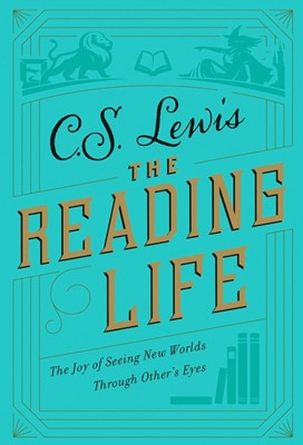 The Reading Life (Hard Cover)
