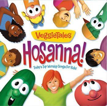 Veggietales Today's Top Worship Songs for Kids: Hosanna! (CD-Audio)