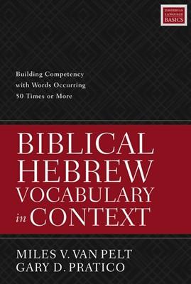 Biblical Hebrew Vocabulary in Context