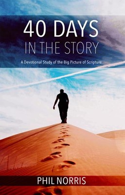 40 Days in the Story (Paperback)
