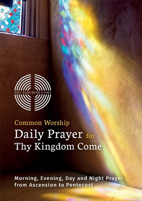 Common Worship Daily Prayer for Thy Kingdom Come (50 Pack) (Multiple Copy Pack)