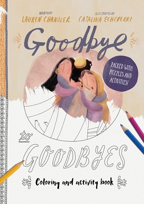 Goodbye to Goodbyes Colouring and Activity Book (Paperback)
