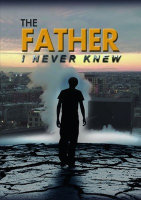 The Father I Never Knew DVD (DVD)