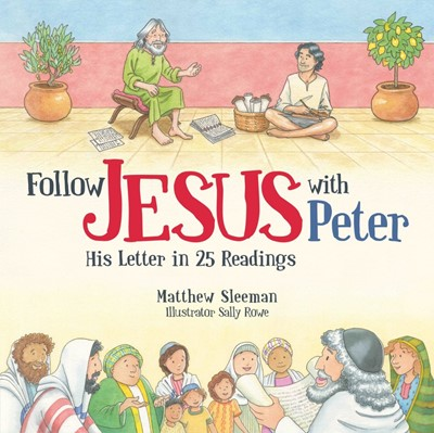 Follow Jesus With Peter (Hard Cover)
