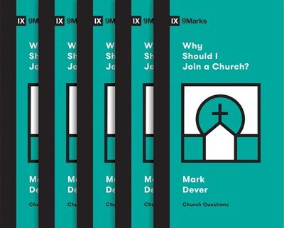 Why Should I Join a Church? (5-pack) (Multiple Copy Pack)