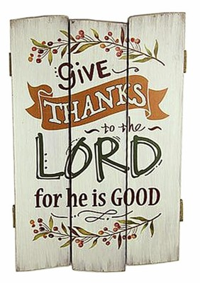 Wooden Wall Plaque Give Thanks to the Lord (General Merchandise)