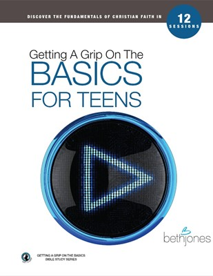 Getting A Grip on the Basics for Teens (Paperback)