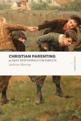 Christian Parenting (Paperback)