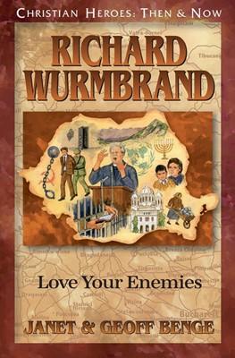 Christian Heroes: Richard Wurmbrand (Paperback)